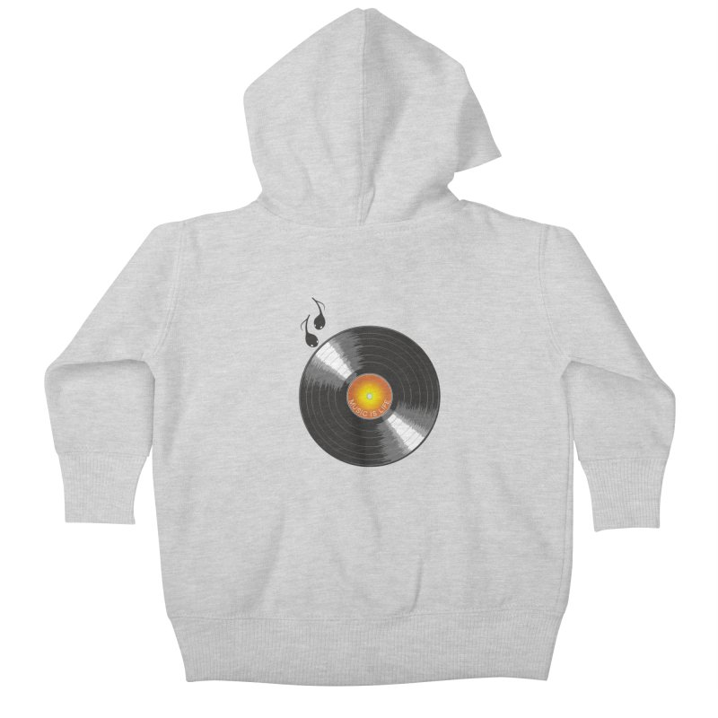 Music is Life Kids Baby Zip-Up Hoody by nickmanofredda's Artist Shop
