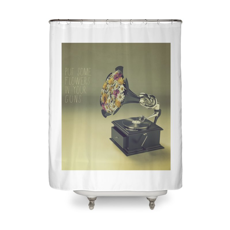 Put Some Flowers In Your Guns Home Shower Curtain by nickmanofredda's Artist Shop