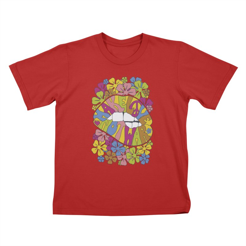 make love not war_2 Kids T-shirt by nickmanofredda's Artist Shop