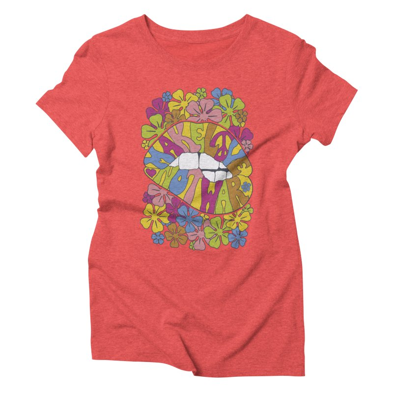 make love not war_2 Women's Triblend T-Shirt by nickmanofredda's Artist Shop