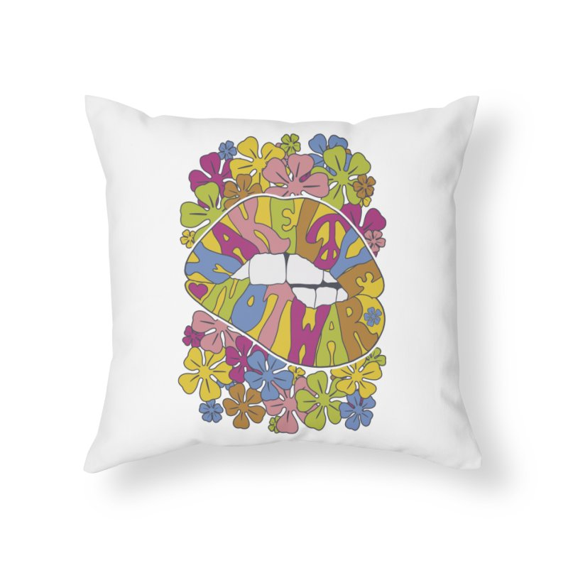 make love not war_2 Home Throw Pillow by nickmanofredda's Artist Shop
