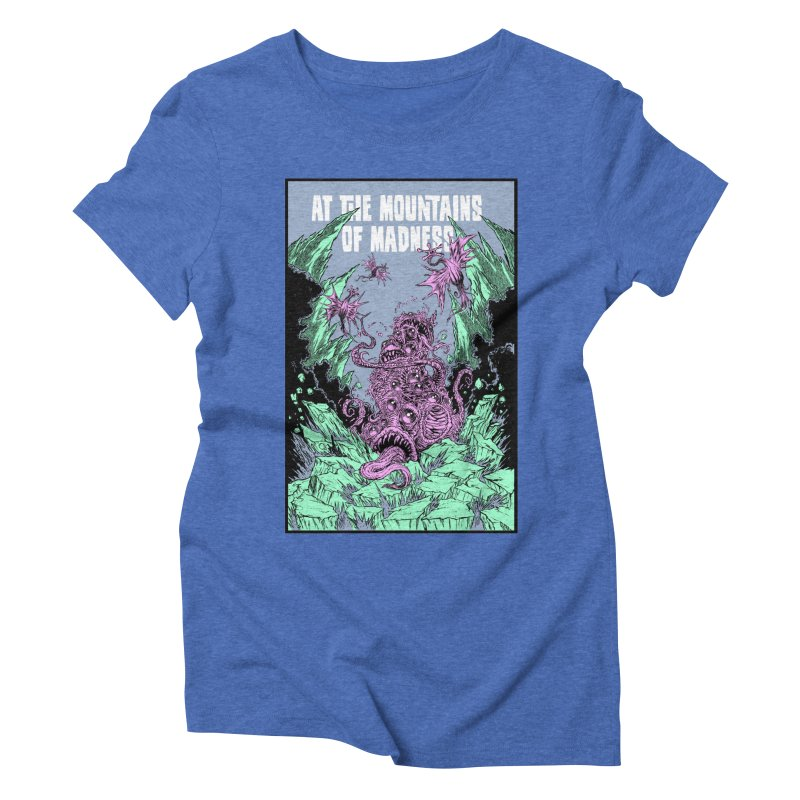 At The Mountains of Madness Women's Triblend T-Shirt by Nick the Hat