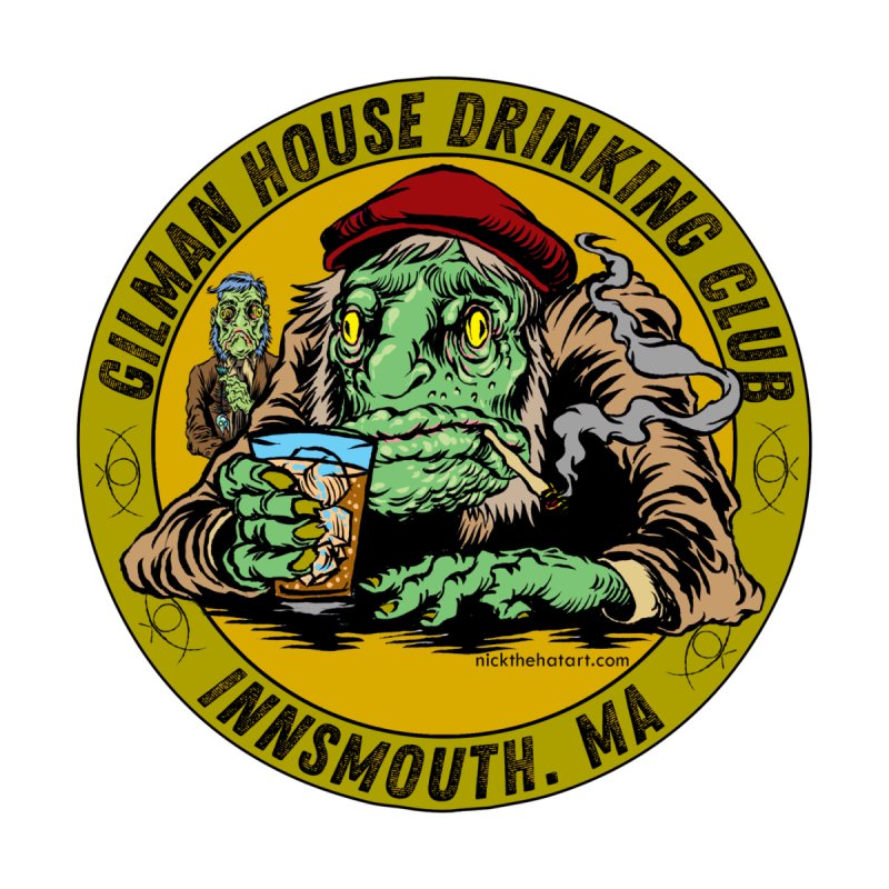 Gilman House Drinking Club by Nick the Hat