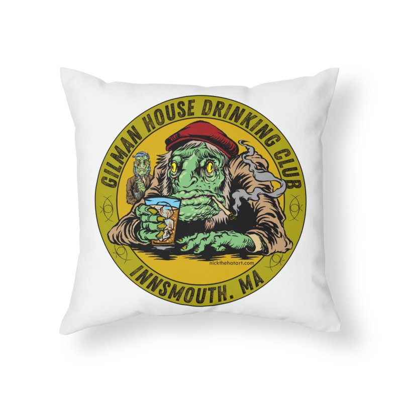 Gilman House Drinking Club Home Throw Pillow by Nick the Hat