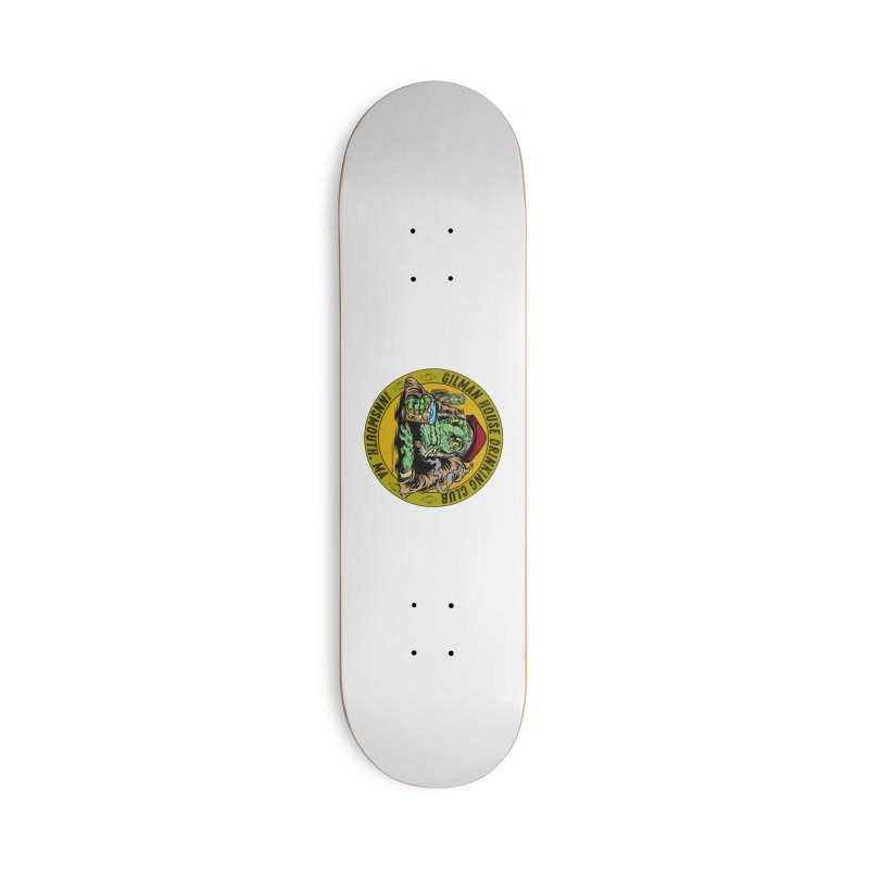 Gilman House Drinking Club Accessories Skateboard by Nick the Hat