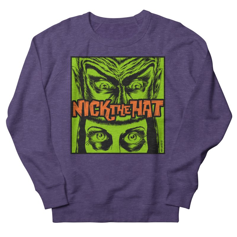 "Nick the Hat ""Sinister Eyes"" Men's Sweatshirt by Nick the Hat"
