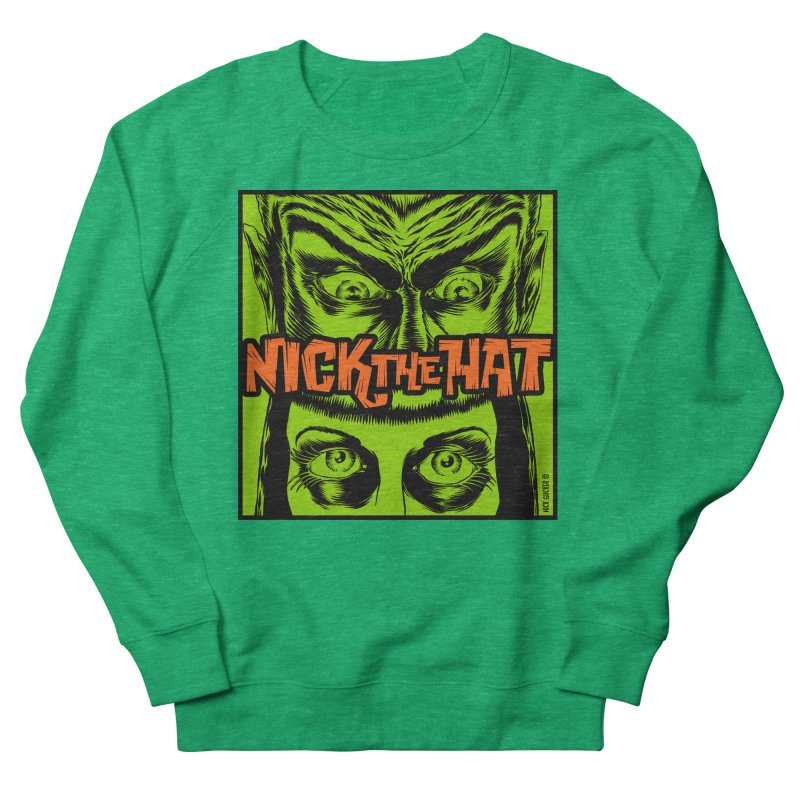 "Nick the Hat ""Sinister Eyes"" Women's Sweatshirt by Nick the Hat"