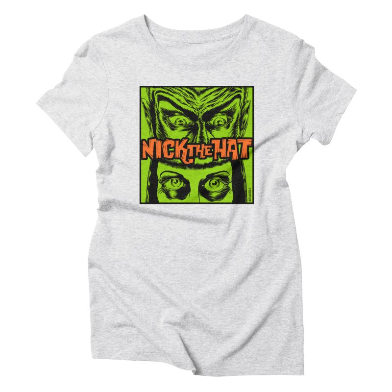 "Nick the Hat ""Sinister Eyes"" Women's Triblend T-Shirt by Nick the Hat"