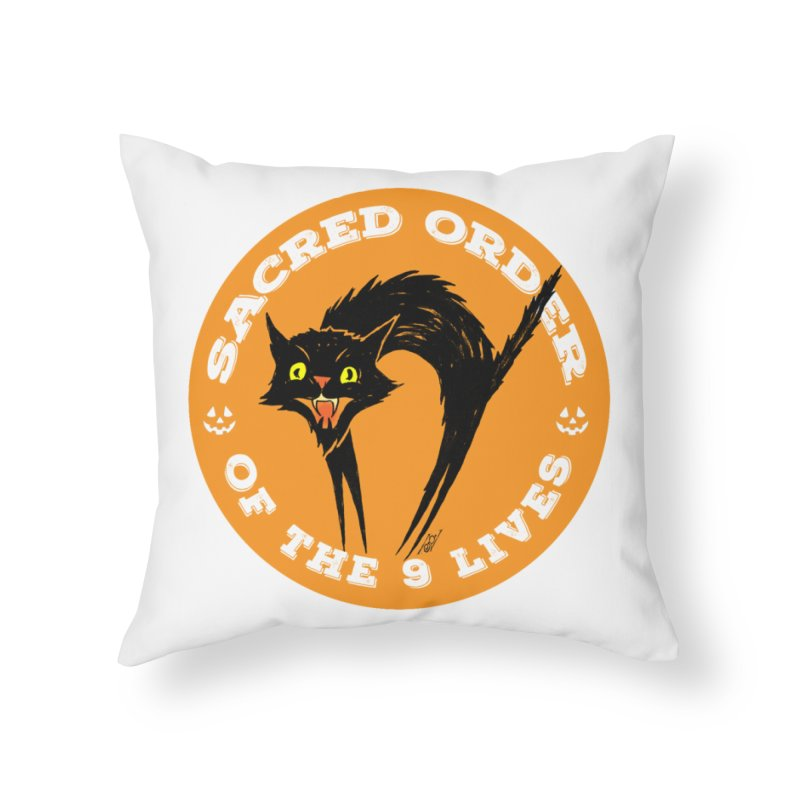 Sacred Order of the 9 Lives Home Throw Pillow by Nick the Hat