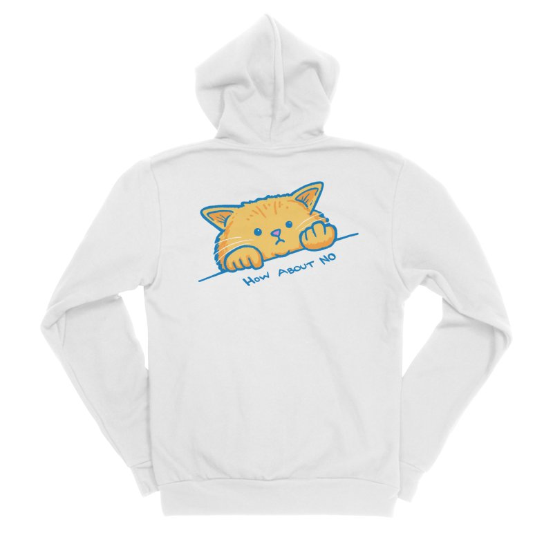 How About No Women's Sponge Fleece Zip-Up Hoody by nickv47