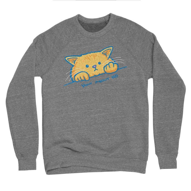 How About No Women's Sponge Fleece Sweatshirt by nickv47