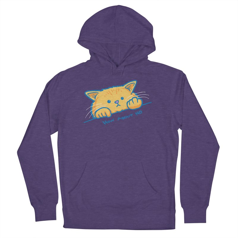 How About No Women's French Terry Pullover Hoody by nickv47