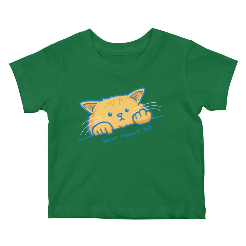 How About No Kids Baby T-Shirt by nickv47