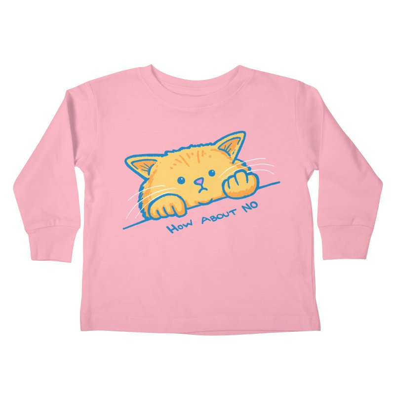 How About No Kids Toddler Longsleeve T-Shirt by nickv47
