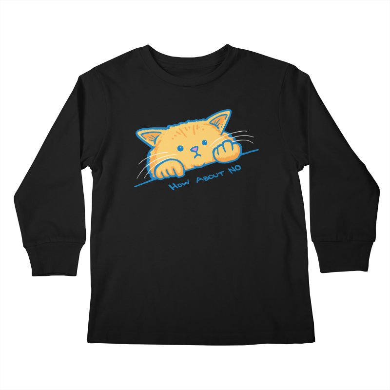 How About No Kids Longsleeve T-Shirt by nickv47