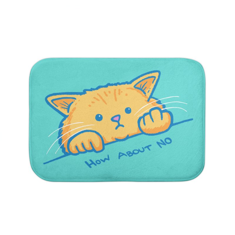 How About No Home Bath Mat by nickv47