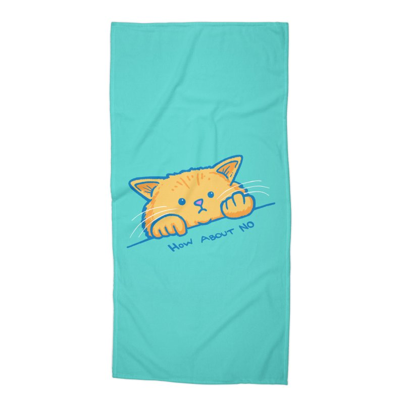 How About No Accessories Beach Towel by nickv47