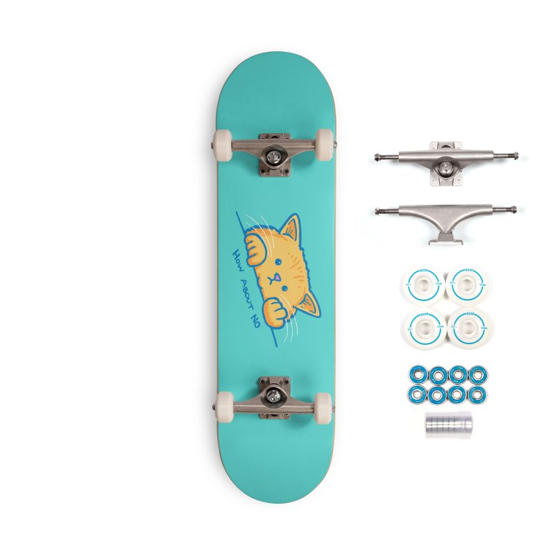 How About No Accessories Complete - Basic Skateboard by nickv47