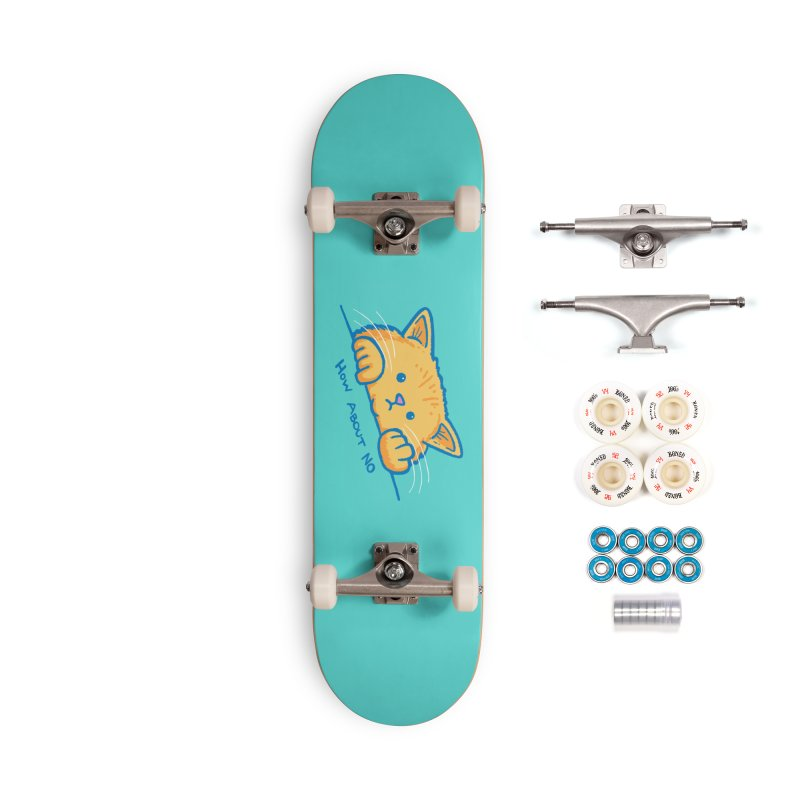 How About No Accessories Complete - Premium Skateboard by nickv47