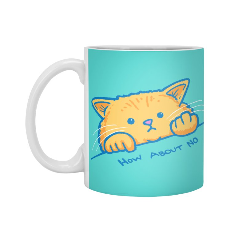 How About No Accessories Standard Mug by nickv47