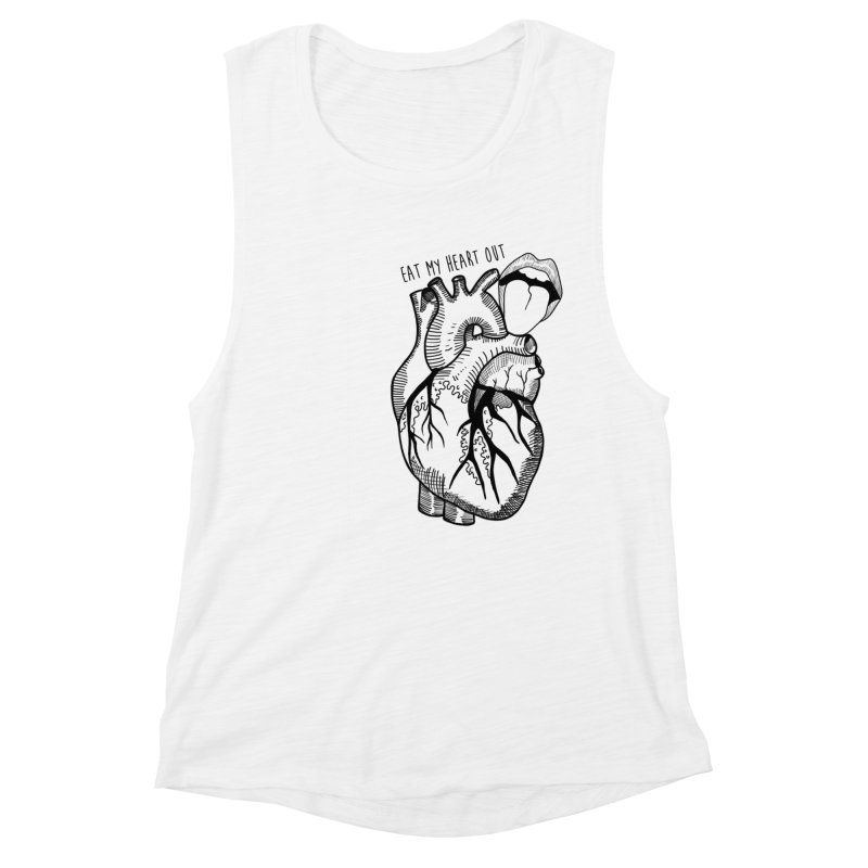 Eat My Heart Out Women's Muscle Tank by Nicole Christman's Artist Shop
