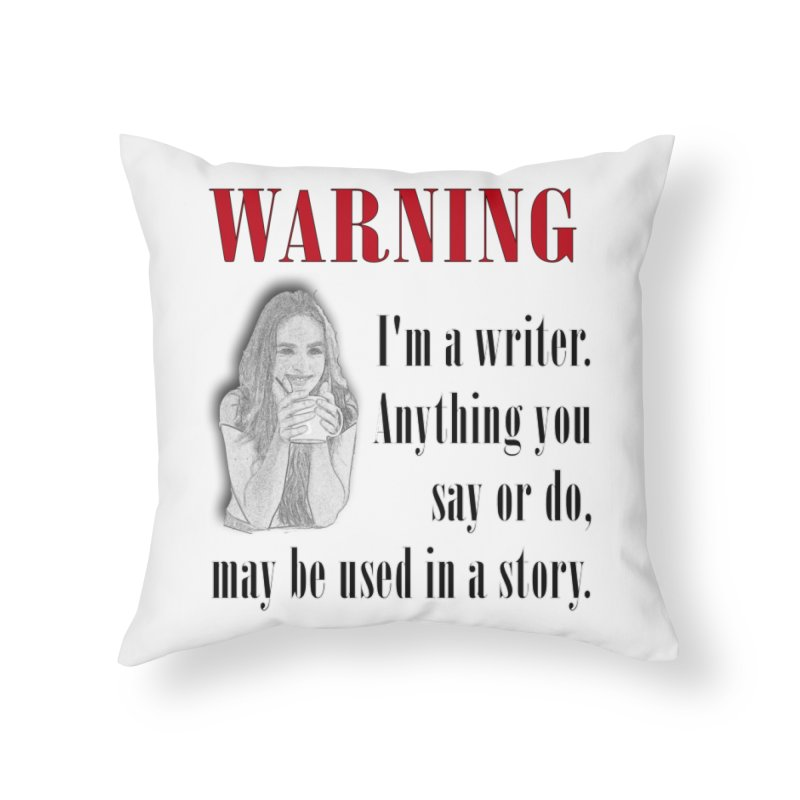 Warning Author Home Throw Pillow by nicolekieferdesign's Artist Shop
