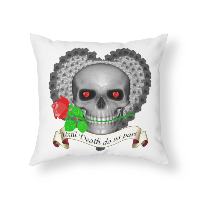 Until Death Home Throw Pillow by nicolekieferdesign's Artist Shop