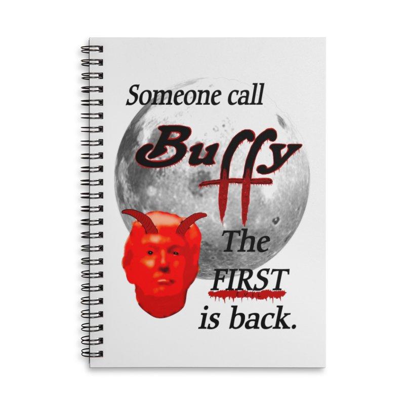 Buffy vs. Trump Accessories Notebook by nicolekieferdesign's Artist Shop