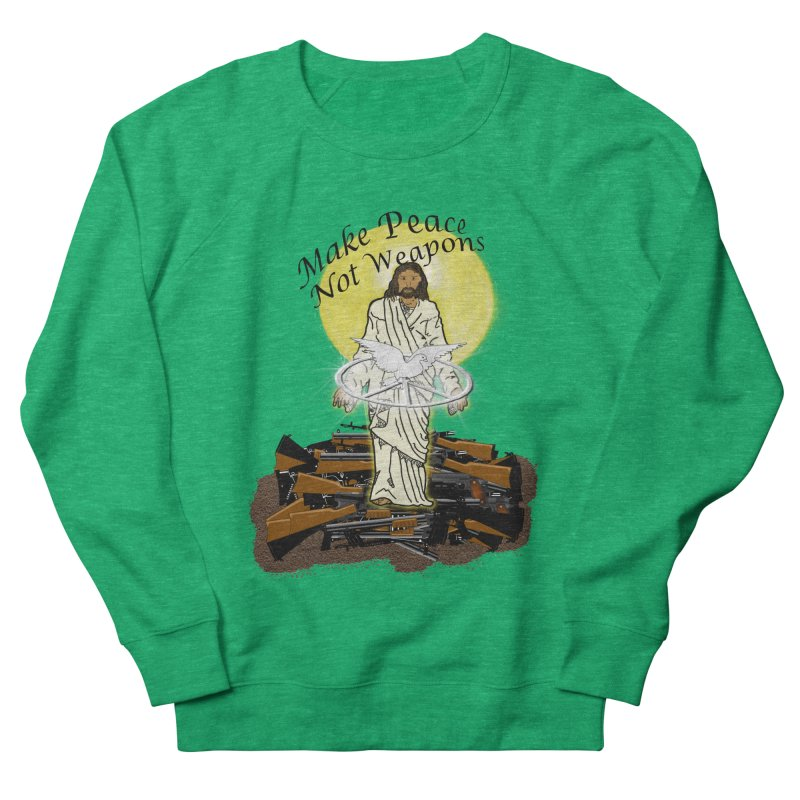 Jesus against Weapons Women's Sweatshirt by nicolekieferdesign's Artist Shop