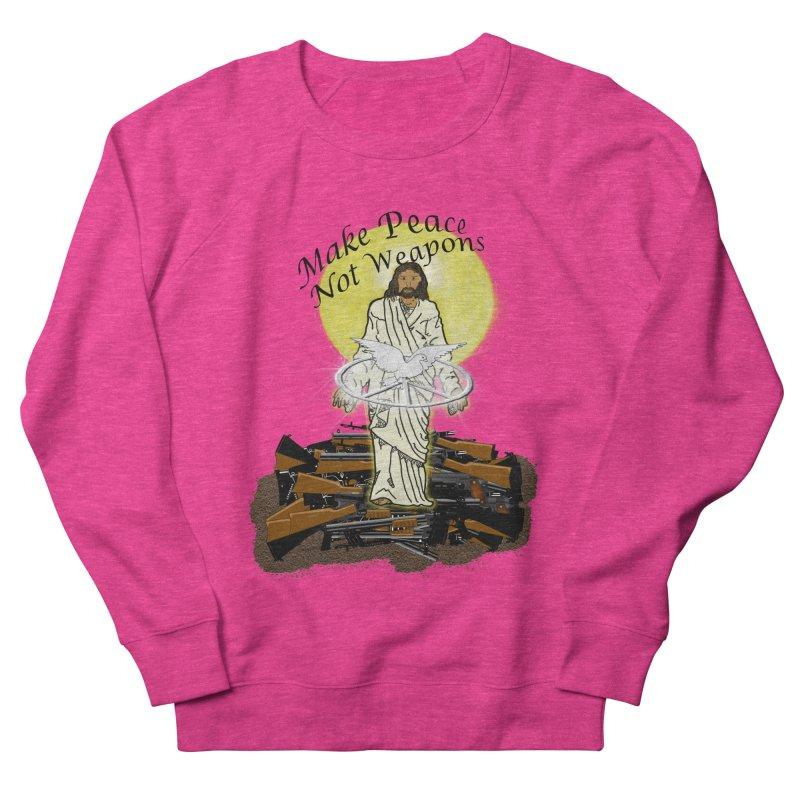 Jesus against Weapons Women's Sweatshirt by nicolekieferdesign's Artist Shop
