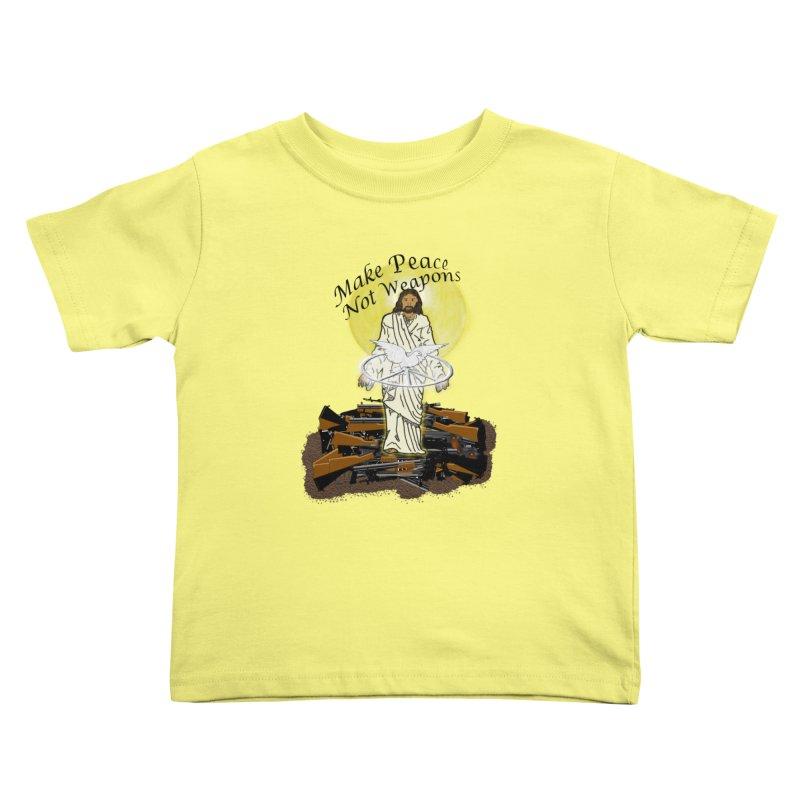 Jesus against Weapons Kids Toddler T-Shirt by nicolekieferdesign's Artist Shop
