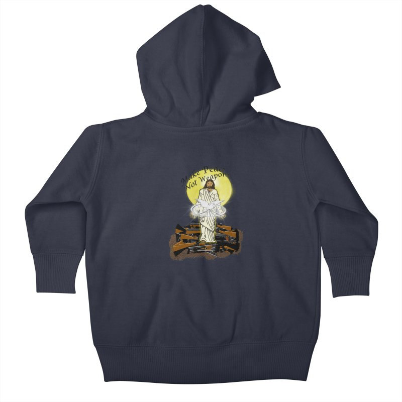 Jesus against Weapons Kids Baby Zip-Up Hoody by nicolekieferdesign's Artist Shop