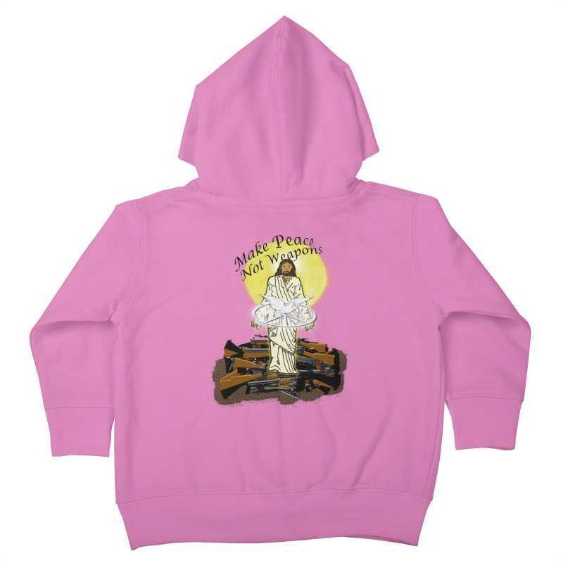 Jesus against Weapons Kids Toddler Zip-Up Hoody by nicolekieferdesign's Artist Shop