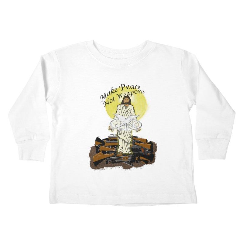 Jesus against Weapons Kids Toddler Longsleeve T-Shirt by nicolekieferdesign's Artist Shop