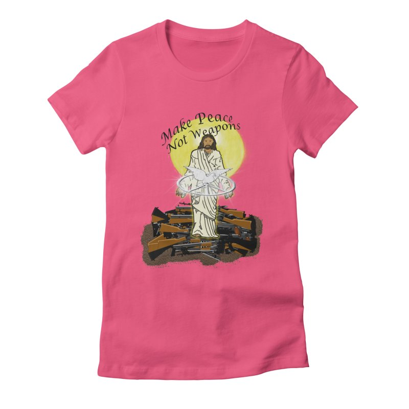 Jesus against Weapons Women's Fitted T-Shirt by nicolekieferdesign's Artist Shop