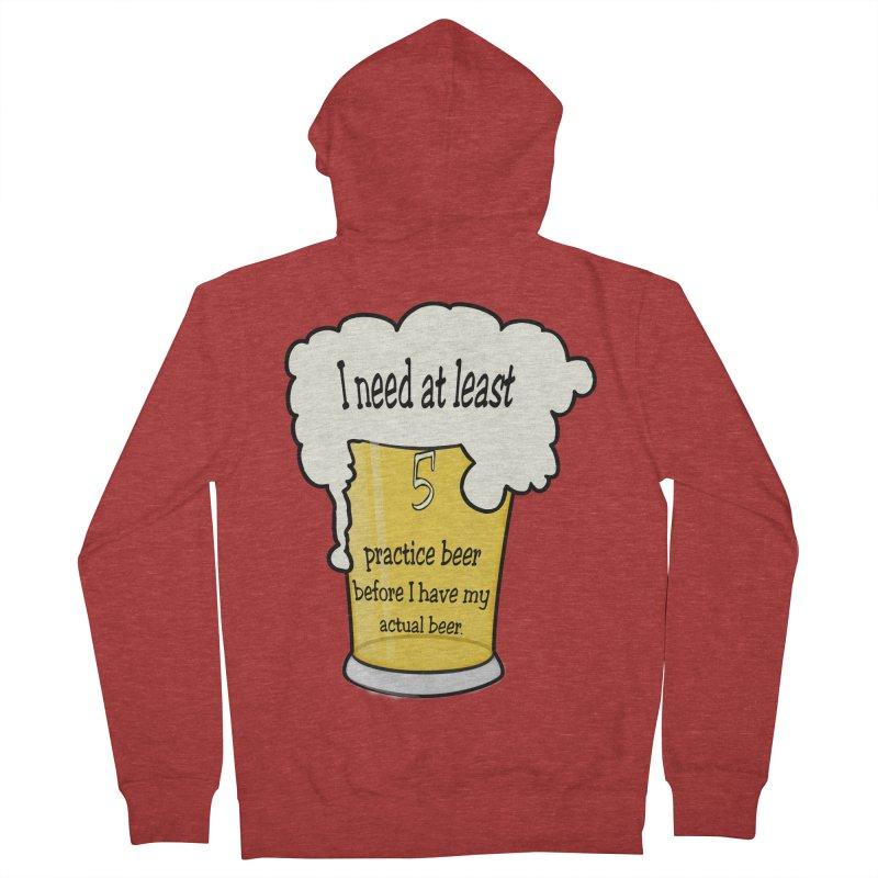 Practice Beer Women's Zip-Up Hoody by nicolekieferdesign's Artist Shop