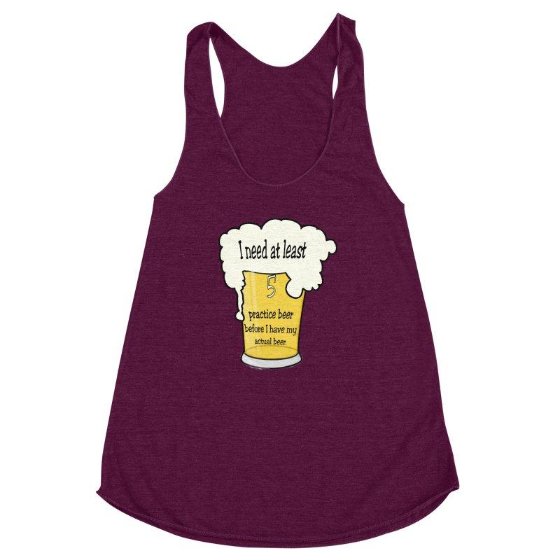Practice Beer Women's Racerback Triblend Tank by nicolekieferdesign's Artist Shop