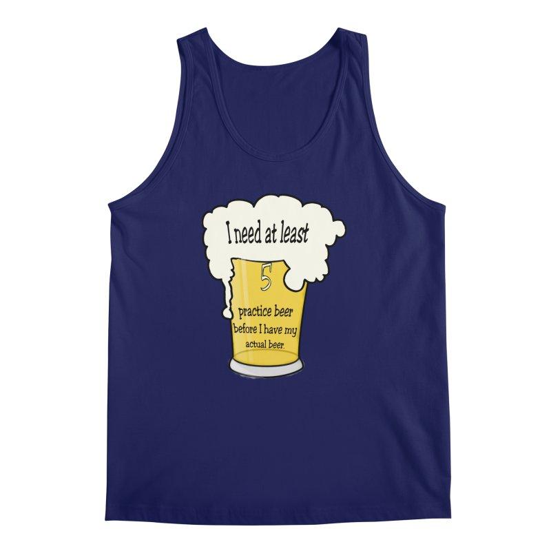 Practice Beer Men's Tank by nicolekieferdesign's Artist Shop