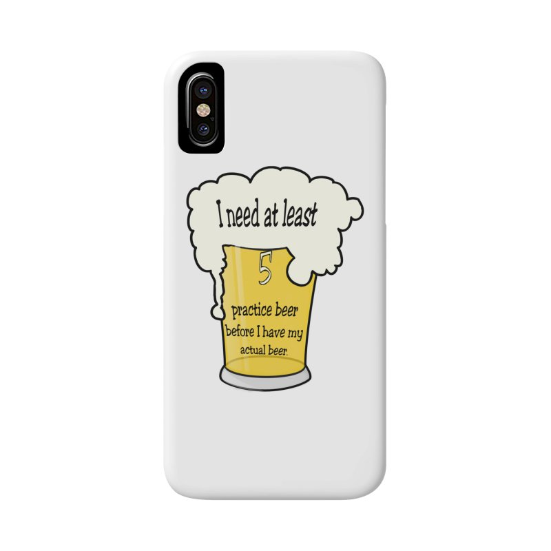 Practice Beer Accessories Phone Case by nicolekieferdesign's Artist Shop