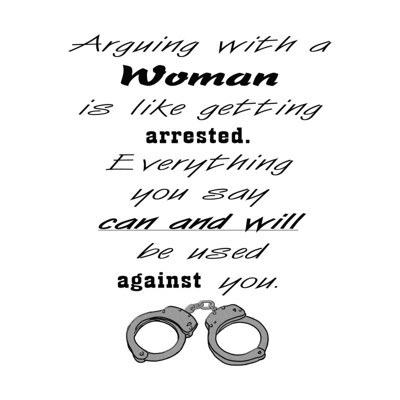 Argument and Arrest Men's T-Shirt by nicolekieferdesign's Artist Shop