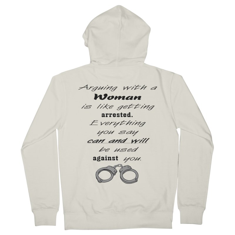 Argument and Arrest Women's French Terry Zip-Up Hoody by nicolekieferdesign's Artist Shop