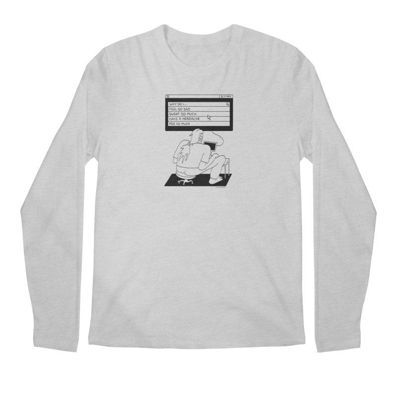 Why Do I... Men's Longsleeve T-Shirt by Nicole Zaridze's Shop