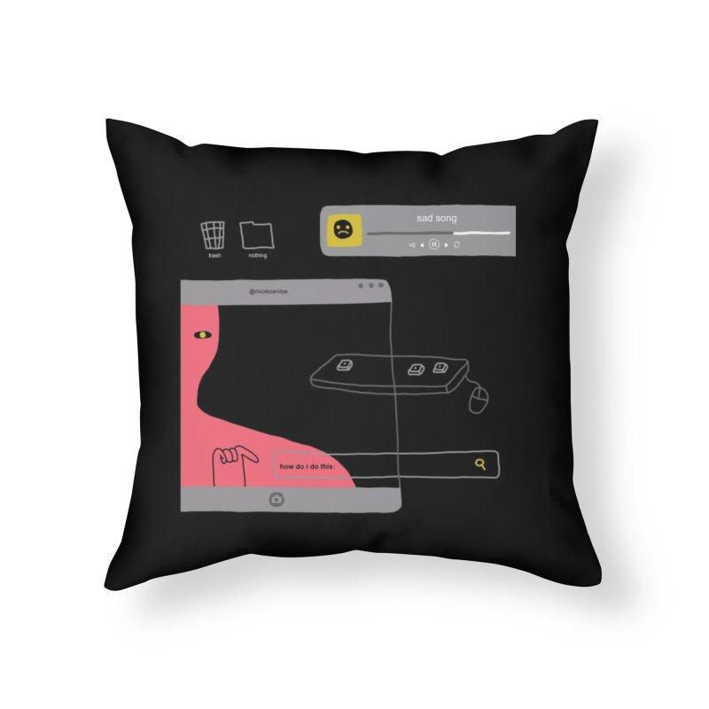 How Do I Do This Home Throw Pillow by Nicole Zaridze's Shop