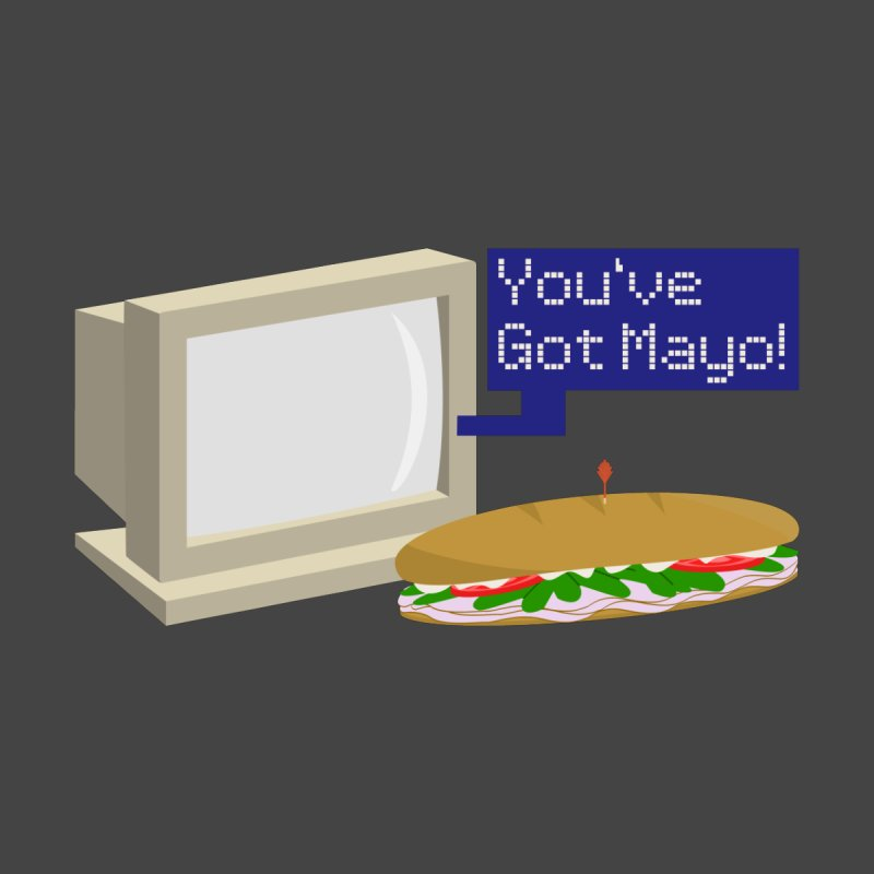 You've Got Mayo by Nightgong's Artist Shop