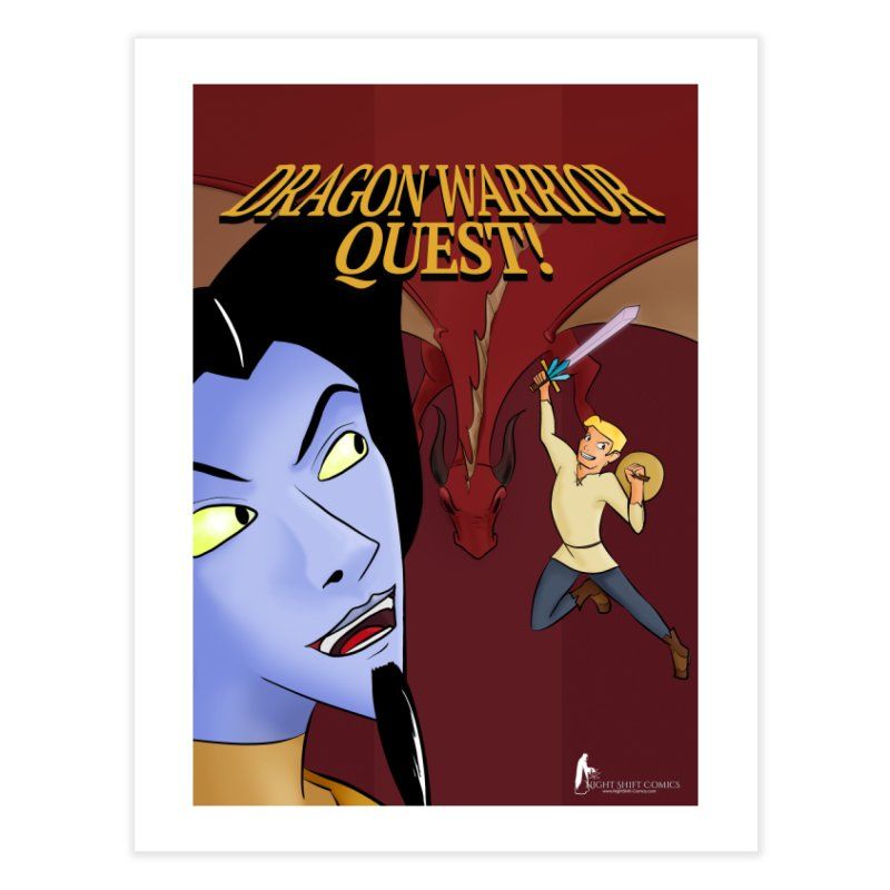 Dragon Warrior Quest! Home Fine Art Print by Night Shift Comics Shop
