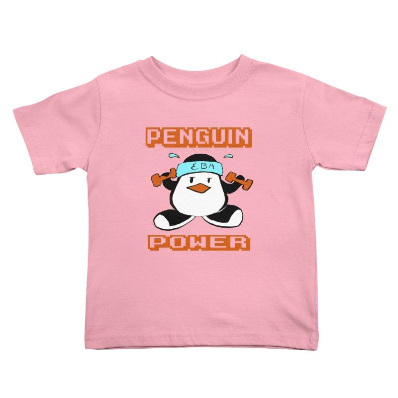 EBA - Penguin Power Kids Toddler T-Shirt by NIKARNOLDI.art