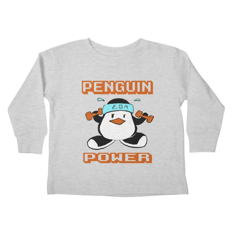 EBA - Penguin Power Kids Toddler Longsleeve T-Shirt by NIKARNOLDI.art