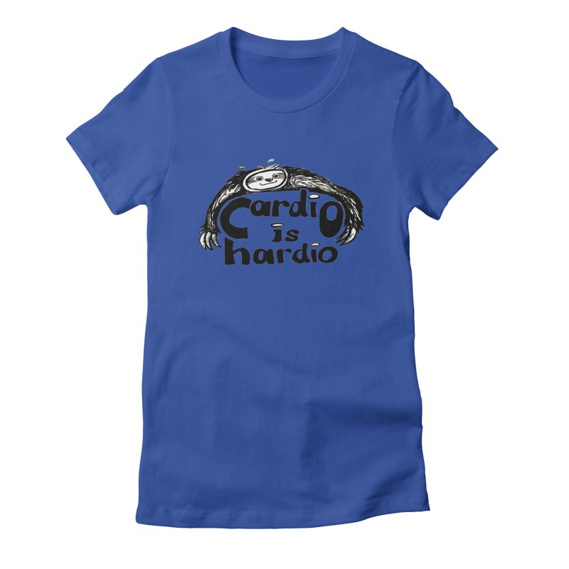 Cardio is Hardio Women's Fitted T-Shirt by NIKARNOLDI.art