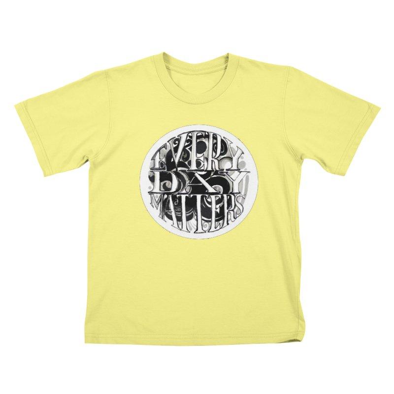 Every Day Matters Kids T-shirt by NIKARNOLDI.art