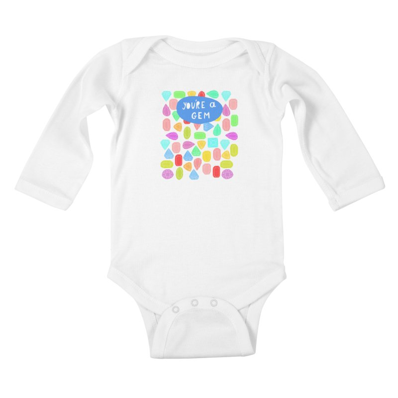 You're A Gem  Kids Baby Longsleeve Bodysuit by nikkimariejackson's Artist Shop